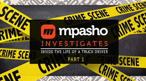 Mpasho Investigates In The Life Of A Kenyan Truck Driver Part 1: The ...