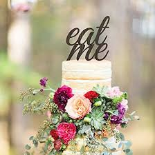 Wedding Cake Topper Eat Me Rustic Wooden