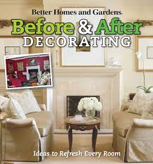 Before & After Decorating (Better Homes And Gardens Home): Better ... New Cottage Style 2nd Edition Better Homes And Gardens Amazoncom River Crest 5shelf Bookcase Rustic Oak Finish By Robert Allen Home Garden St James Planter 8 Spas 3 Person 31 Jet Spa Outdoor Miracle Grout Pen And Products Make A Amazoncom Home Garden White Bedroom Design Quilt Collection Jeweled This Is Board Showing Hypertufa Pictures Autumn Lane 7 Piece Ding