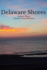 Pumpkin Chunkin Delaware Directions by 86 Best Delaware Images On Pinterest Delaware Rehoboth Beach