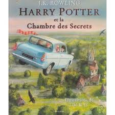 harry potter et la chambre des secrets harry potter version illustrée harry potter et la chambre des