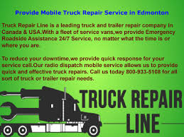 Provide Mobile Truck Repair Service In Edmonton By Truck Repair Line ... Roadside Assistance Bg Truck Repair And Towing Industrial Mobile Onsite In Ephrata Pa Abc Service Kansas City Seyers Garage Auto Repairs Cape Cjs Roadside Diesel Repair Show Low Az 85901 Ypcom Southern Tire Fleet Llc 247 Trailer Guys Tractor Cordell Center About Diesel Tires Sale Heavy Duty Roadservice Quad Cities 309853 Home First Call Recovery Tow Fremont