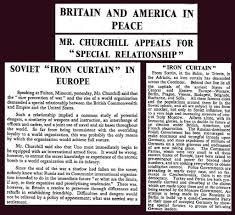 Winston Churchills Iron Curtain Speech by 5th March 1946 Winston Churchill