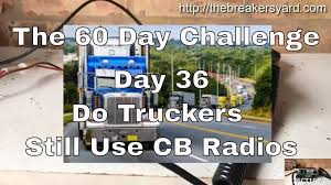 Do Truckers Still Use CB Radios?   The Breakers Yard Driver Facing Camera Page 6 Truckersreportcom Trucking Forum Truck Detention Pay Dat 17 Towns In 2017 Big Cabin Provides Window To Trucking World Pinterest Semi Trucks With Soylent Soylent New Jokes Enthill Dab Fellowkids To Reverse Shortage Industry Steers Women Jobs Npr Volvo Lvo Lvotrucks Truckinglife Lvoment Whats Otr Long Distance Why Arent There More Drivers Tko Graphix Pickup Trucks Awesome Ford Sucks Rednecks Autostrach