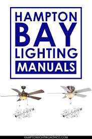 Hampton Bay Ceiling Fan Manual by The 25 Best Hampton Bay Lighting Ideas On Pinterest Zinc