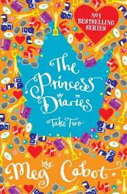 The Princess Diaries Take Two By Meg Cabot