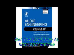 Audio Engineering Know It All The Newnes Series