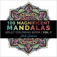 Amazon Mandala Coloring Book 100 Unique Designs And Stress Relieving Patterns For Adult Relaxation Meditation Happiness Magnificent