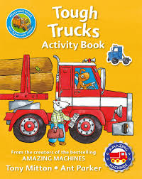 100 Tough Trucks Amazing Machines Activity Tony Mitton Editors Of