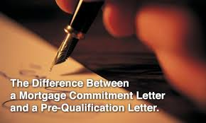 Mortgage mitment Letter Vs a Pre Qualification Letter