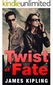Twist Of Fate Kismet Trilogy Book 1