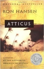 Atticus By Ron Hansen