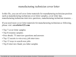 Manufacturing Technician Cover Letter In This File You Can Ref Materials For Sample