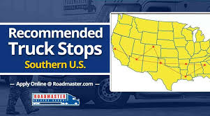 Recommended Truck Stops, Southern U.S. - Roadmaster Drivers School