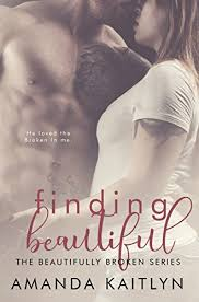 Finding Beautiful The Beautifully Broken Book 1 On Kindle