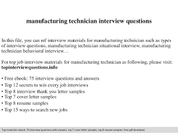 Manufacturing Technician Interview Questions In This File You Can Ref Materials For
