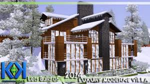 100 Chalet Moderne The Sims 3 Lets Build Episode 06 Luxury
