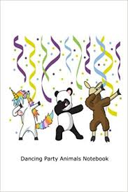 Dancing Party Animals Notebook Cute Dabbing Unicorn Panda And Llama Workbook For Girls Creative Juices Publishing 9781987771398 Amazon Books