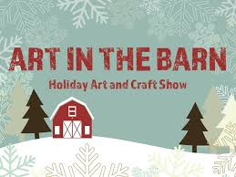 Art In The Barn – Holiday Art And Craft Market – Three Leaf Farm The Dorchester Fair Art In The Barn Today Through Sunday Goodmorninggloucester Map Directions Barrington Holiday And Craft Market Three Leaf Farm 2017 Sizzling Green Sheep Susan B Luca Fine Arts In June 911 Mchenry County Living Cape Charles Mirror Blog Page Greenbelt Essex Ma