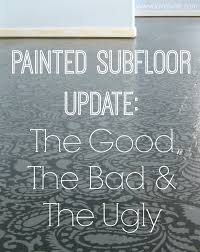 Best Type Of Flooring For Rv by Painted Plywood Floor Update The Good The Bad And The Ugly