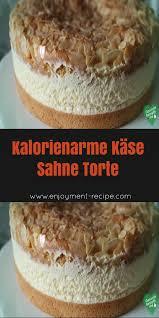 kalorienarme käse sahne torte lebensmittel essen käse