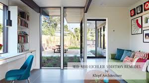 100 Eichler Remodel MidMod Addition By Klopf Architecture YouTube