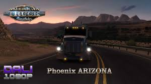 American Truck Simulator Arizona DLC Phoenix PC Gameplay 60fps 1080p ...
