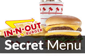 100 In N Out Burger Truck N Secret Menu Items Apr 2019 SecretMenus