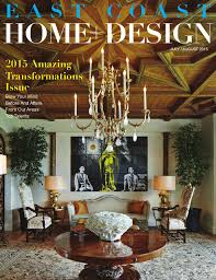 100 Wadia Architects East Coast Home Design July August 2015 By East Coast Home