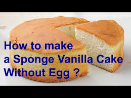 eggless cake recipe Vanilla Cake Without Egg