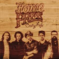 Crazy Life Home Free Songs Reviews Credits
