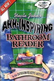 Uncle Johns Bathroom Reader Facts by Uncle John U0027s Ahh Inspiring Bathroom Reader By Bathroom Readers