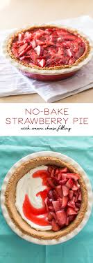No Bake Strawberry Pie with Cream Cheese Filling homemade pie recipes