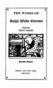 The Works Of Ralph Waldo Emerson Vol 2 Essays First Series