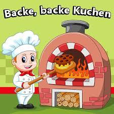 backe backe kuchen by kinderlieder superstar napster