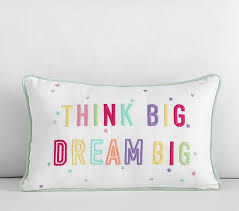 Pottery Barn Decorative Pillow Inserts by Dream Big Think Big Decorative Pillow Pottery Barn Kids
