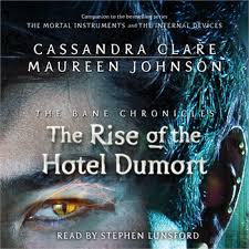 The Bane Chronicles Books By Cassandra Clare Maureen Johnson And Sarah Rees Brennan From Simon Schuster
