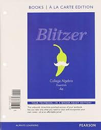 College Algebra Essentials By Robert Blitzer