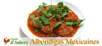 recette cuisine mexicaine les albóndigas mexicaines sauce chipotle de rick bayless