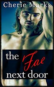 The Fae Next Door Paranormal Romance Love Series Book 1