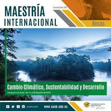 Maestría En Cambio Climático Sustentabilidad Y Desarrollo