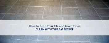 how to keep your tile and grout floor clean desert tile grout