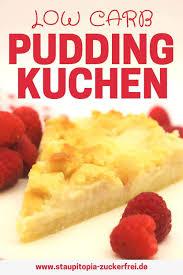low carb puddingkuchen mit streuseln staupitopia zuckerfrei