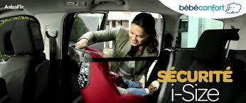 siege auto axiss dos a la route siège auto bébé confort la marque au service de la sécurité