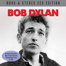Bob Dylan Bob Dylan Mono Stereo Edition Not Now Music