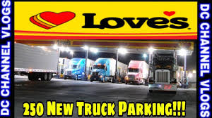 100 Loves Truck Stop Corporate Office 250 New Semi Parking Network VLOG YouTube