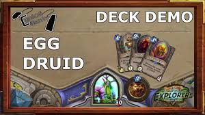 deck demonstration 10 loe egg druid with tehl topdeck