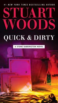 Quick and Dirty: A Stone Barrington Novel - Stuart Woods