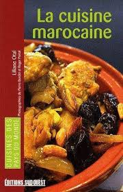 livre de cuisine marocaine la cuisine marocaine liliane otal livre loisirs