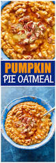 Epicurious Pumpkin Pie by Pumpkin Pie Oatmeal The Who Ate Everything